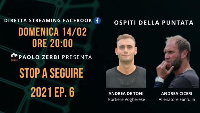Gli ospiti di Stop a seguire del 14 febbraio: Andrea De Toni ed Andrea Ciceri