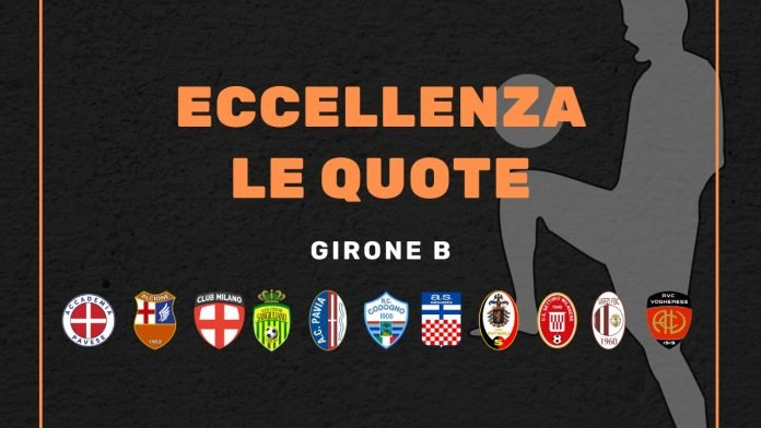 Eccellenza quote girone B